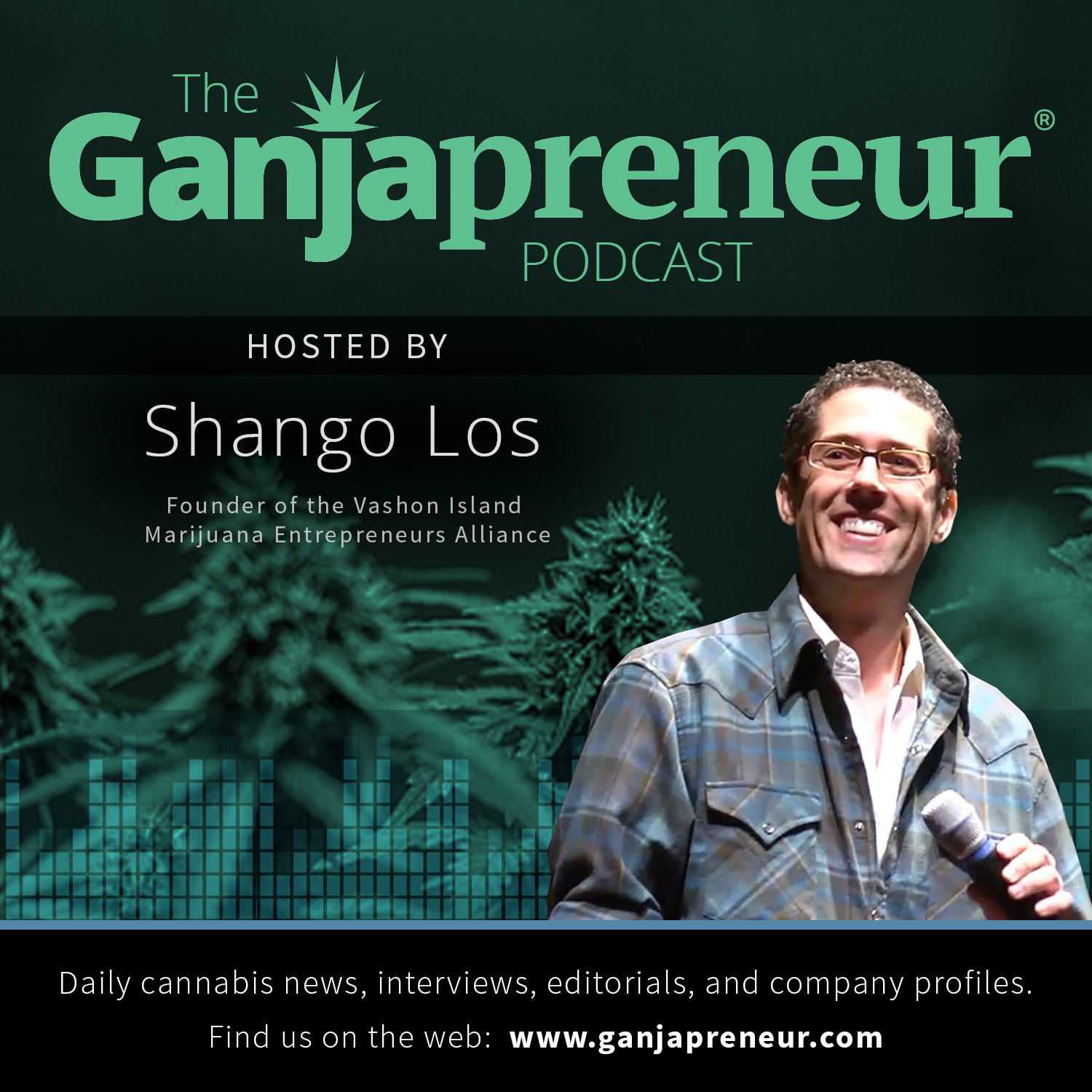 The Ganjapreneur Podcast – Ganjapreneur.com
